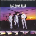 Bad Boys Blue - Follow The Light '1999