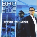 Bad Boys Blue - Around The World '2003