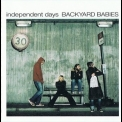 Backyard Babies - Independent Days Cd-1 '2001