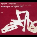 Nguyen Le - Walking On The Tiger's Tail '2005