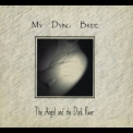 My Dying Bride - The Angel And the Dark River (Digipack Limited Edition) '1995
