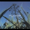 Islanders, The - Entre Aguas '2007