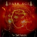 Dark Age - The Silent Republic '2002