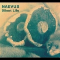 Naevus - Silent Life '2007