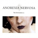 Anorexia Nervosa - The September E.P. '2005