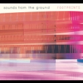 Sounds From The Ground - Footprints '2001