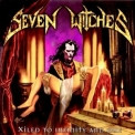 Seven Witches - Xiled To Infinity And One '2002