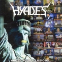 Hyades - Abuse Your Illusions '2005