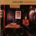 Chris Potter - Underground '2006