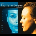 Laurie Anderson - Talk Normal - Anthology CD2 '2000
