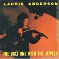 Laurie Anderson - The Ugly One With The Jewels And Other Stories '1995