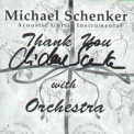 Michael Schenker - Thank You With Orchestra '2000