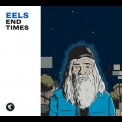 Eels - End Times (Deluxe Edition Bonus EP) (CD2) '2010