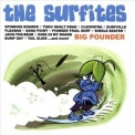 Surfites, The - Big Pounder '2007