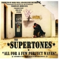 Supertones, The - All For A Few Perfect Waves '2010