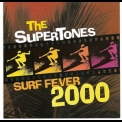 Supertones, The - Surf Fever 2000 '2001