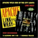 Link Wray - Apache + Wild Side Of The City Lights '1990