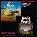 Nasty Savage - Indulgence / Abstract Reality '1994