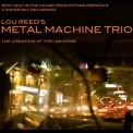 Lou Reed's Metal Machine Trio - The Creation Of The Universe CD1 '2008