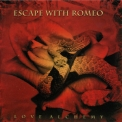 Escape With Romeo - Love Alchemy '2003