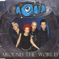 Aqua - Around The World (Single) '2000