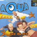 Aqua - My Oh My (Single) '1998