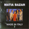 Matia Bazar - Made In Italy '2004