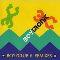Boytronic - Boyzclub Remixes '1991