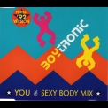 Boytronic - You (sexy Body Mix) [MCD] '1992