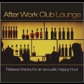 Pres. Dj Galore - After Work Club Lounge (CD1) '2009