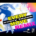 Silent Circle - Every Move, Every Touch Remix [MCD] '1994