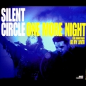 Silent Circle - One More Night [MCD] '1998