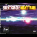 Silent Circle - Night Train [MCD] '1999