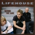 Lifehouse - Who We Are '2007
