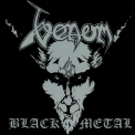 Venom - Black Metal (2009 Remastered Expanded Edition) '1982