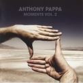Anthony Pappa - Moments Vol.2 (CD2) '2009