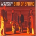 Metropolitan Jazz Affair - Bird Of Spring '2007