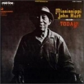 Mississippi John Hurt - Today! '1966