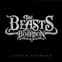 Beasts Of Bourbon - Little Animals '2007