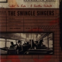 Swingle Singers, The - Ticket To Ride - The Beatles Tribute '2002