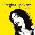 Regina Spektor - Begin To Hope [Special Edition] [CD2] '2006