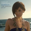 Natalie Imbruglia - Glorious: The Singles 97-07 '2007