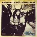 Dave's True Story - Simple Twist Of Fate - Dts Does Dylan '2005