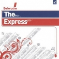 Belleruche - The Express '2008