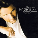 Thomas Anders - Songs Forever '2006
