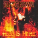 Crown, The - Hell Is Here '1998
