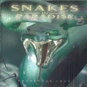 Snakes In Paradise - Dangerous Love '2002