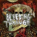 Bleeding Through - Bleeding Through '2010
