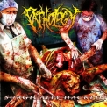Pathology - Surgically Hacked '2006