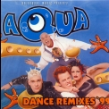 Aqua - Dance Remixes '99 '1999